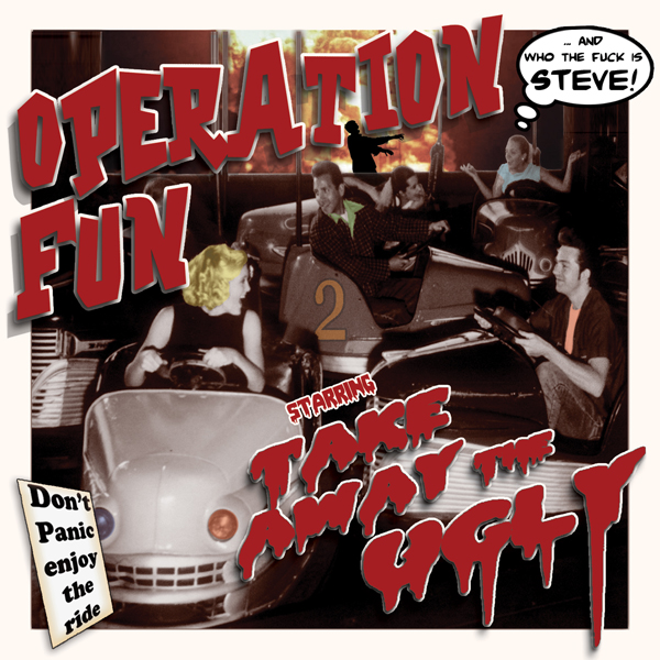 Take Away The Ugly - Operation Fun (Album Cover)