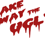 Take Away The Ugly - Horror Punk